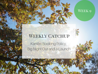 "Weekly Catchup Graphic, with text ""Kambri booking policy, Big Night Out, and a Launch"""