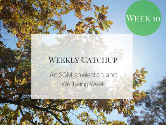 An SGM, an election, and Wellbeing Week.